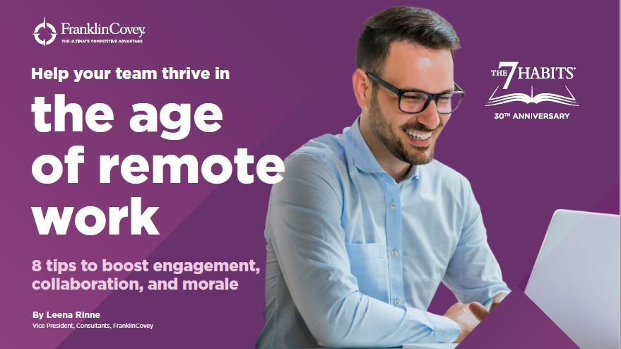Help your team thrive in the age of remote work